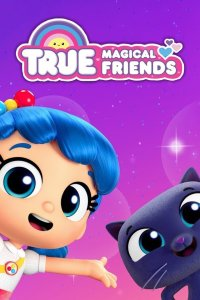 True – Magical Friends