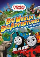 Thomas And Friends: Big World! Big Adventures!  (2018)