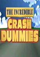 The Incredible Crash Dummies (1993)