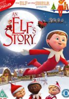 An Elf's Story: The Elf on the Shelf (2011)