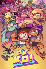 OK K.O.! Let's Be Heroes Season 2